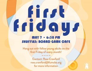 First Friday Graphic 5.7.21