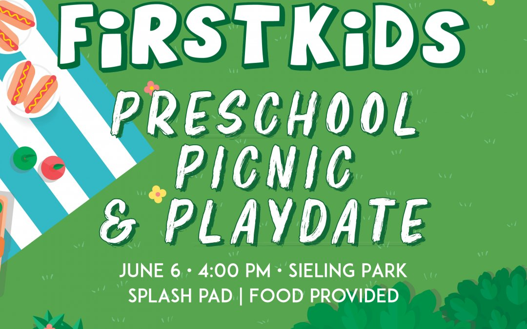 First Kids: Preschool, Picnic & Playdate